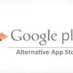 10 Best Google Play Store Alternatives
