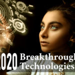 Upcoming Technology Breakthroughs and Futuristic Inventions in 2020